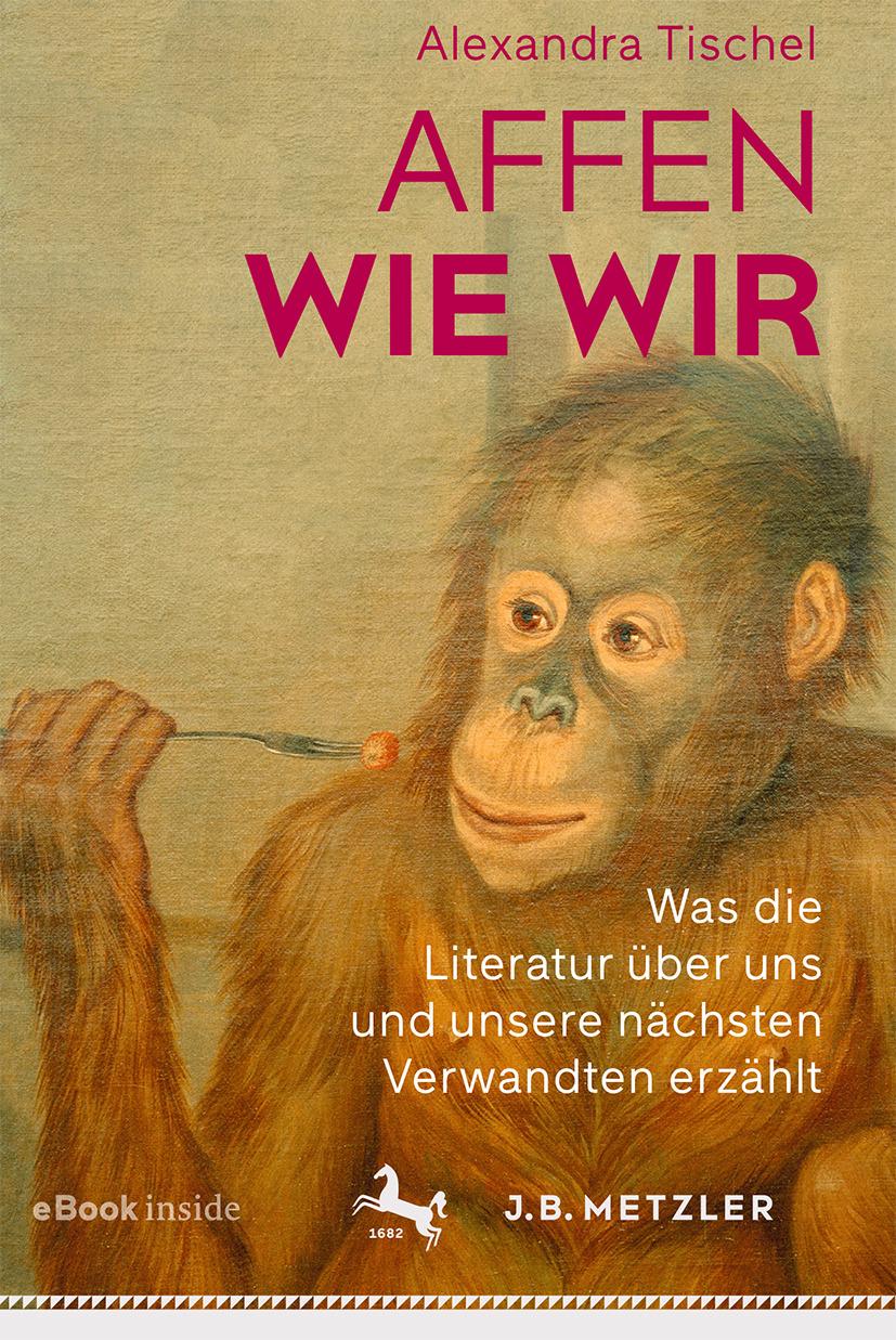 Tischel, Alexandra - Affen wie wir, ebook
