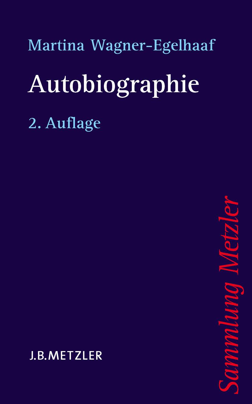 Wagner-Egelhaaf, Martina - Autobiographie, ebook