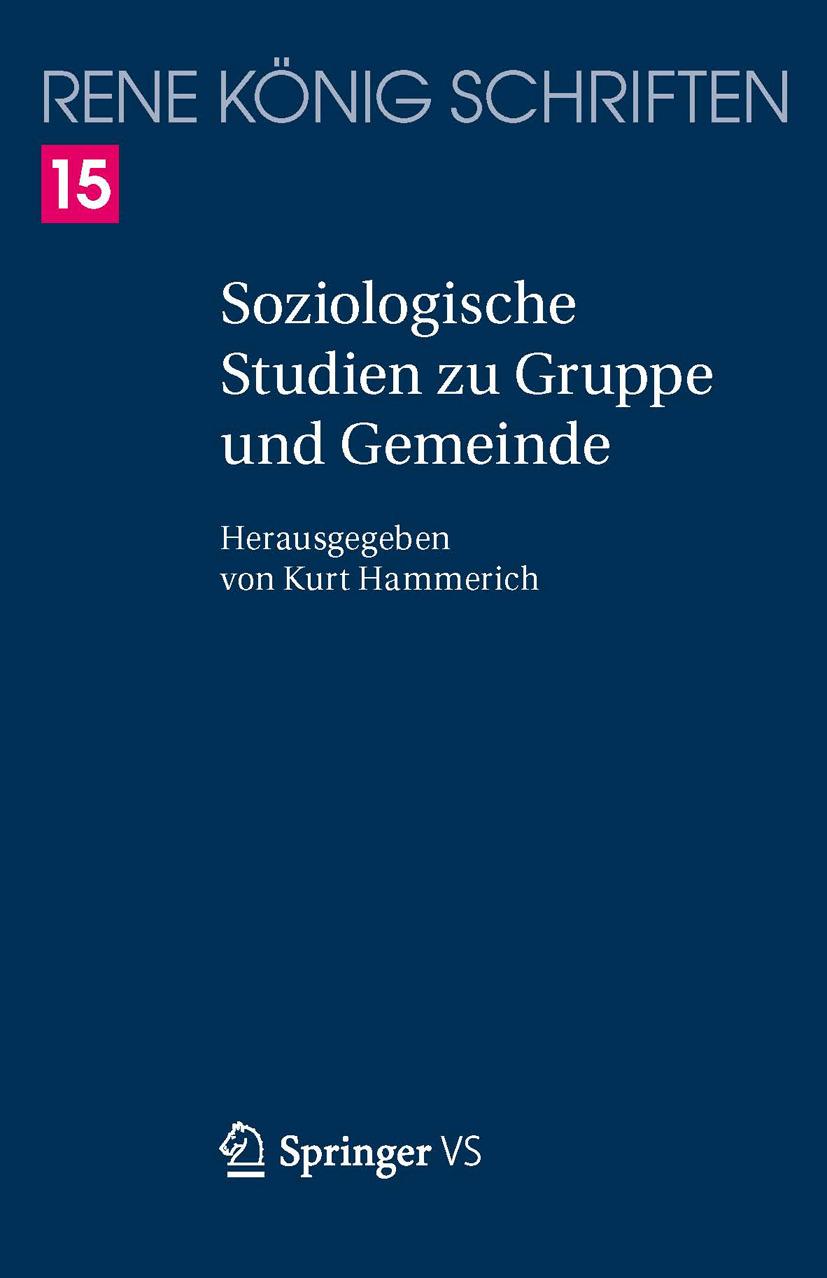 König, René - Soziologische Studien zu Gruppe und Gemeinde, ebook