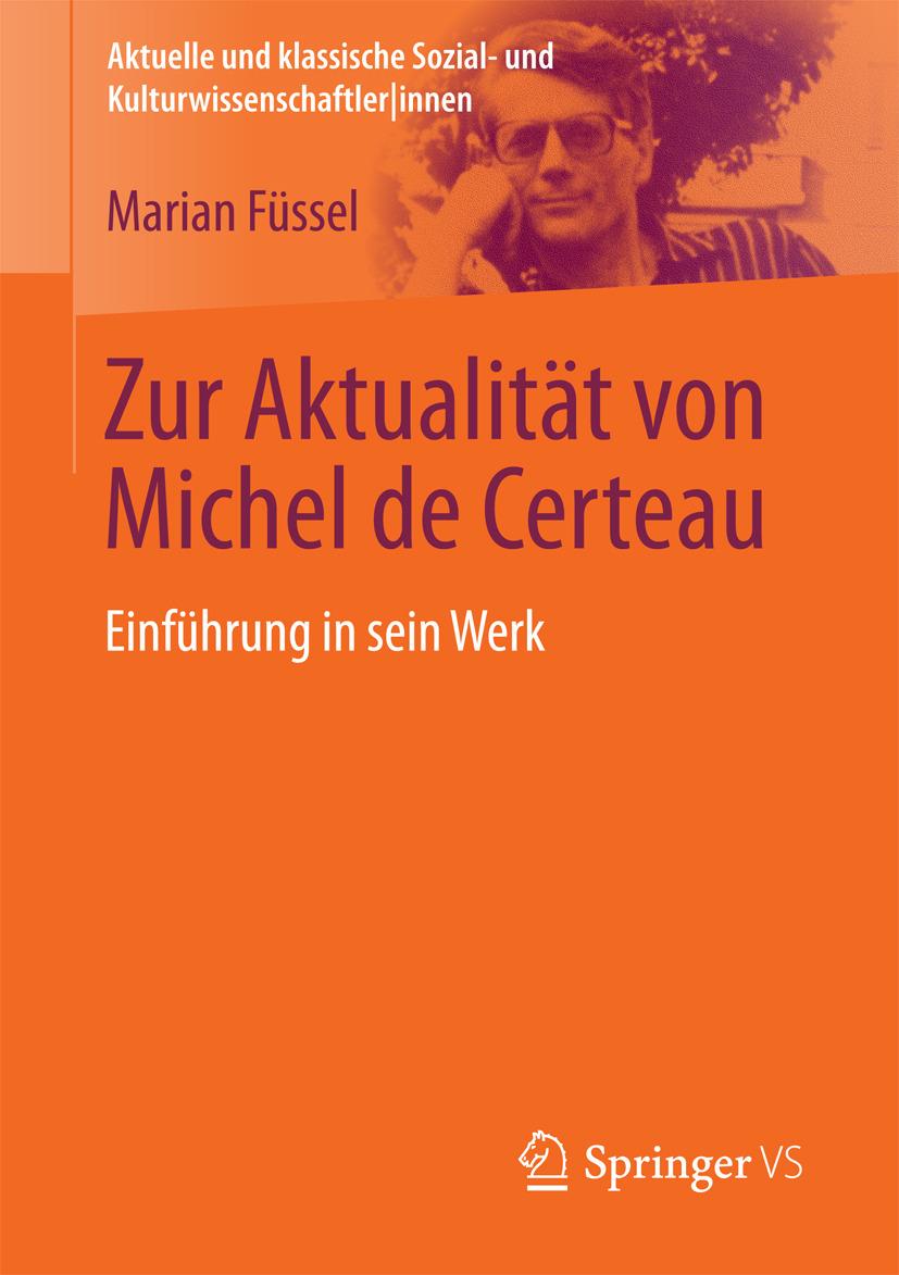 Füssel, Marian - Zur Aktualität von Michel de Certeau, ebook