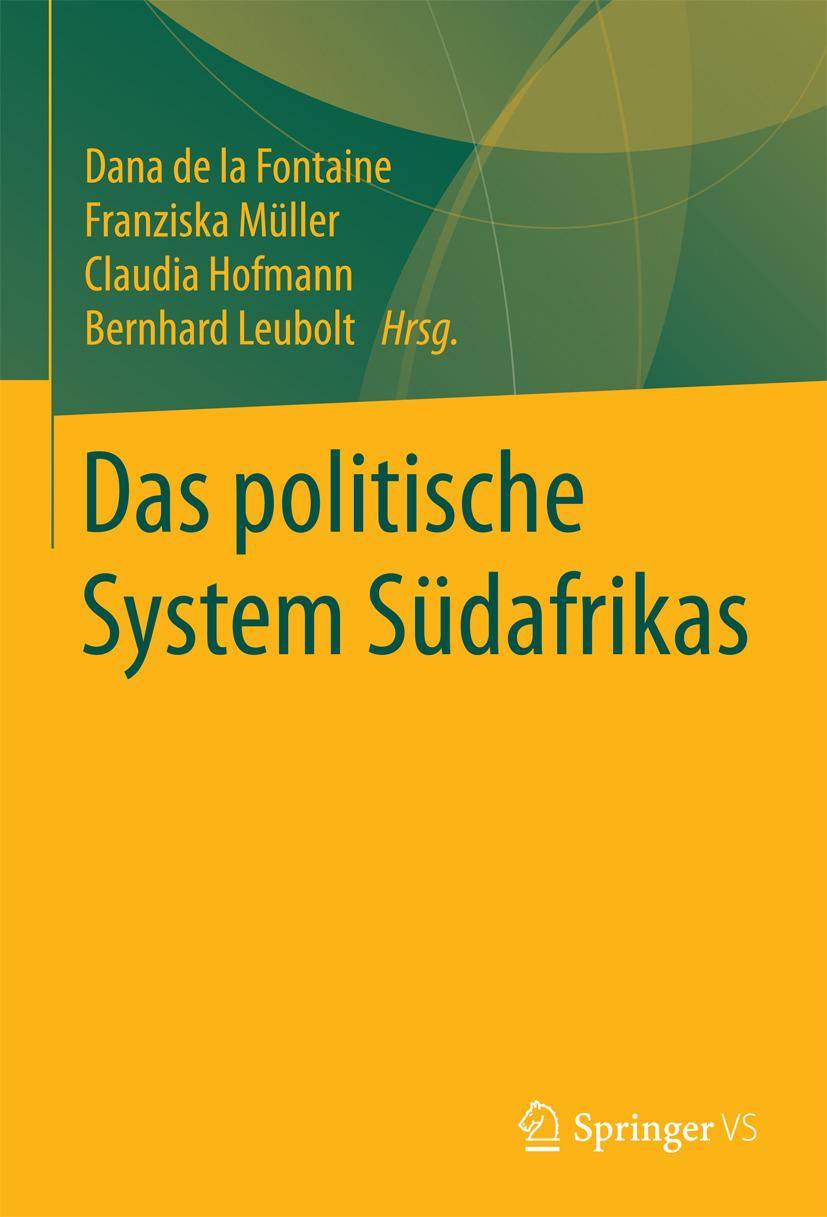 Fontaine, Dana de la - Das politische System Südafrikas, ebook