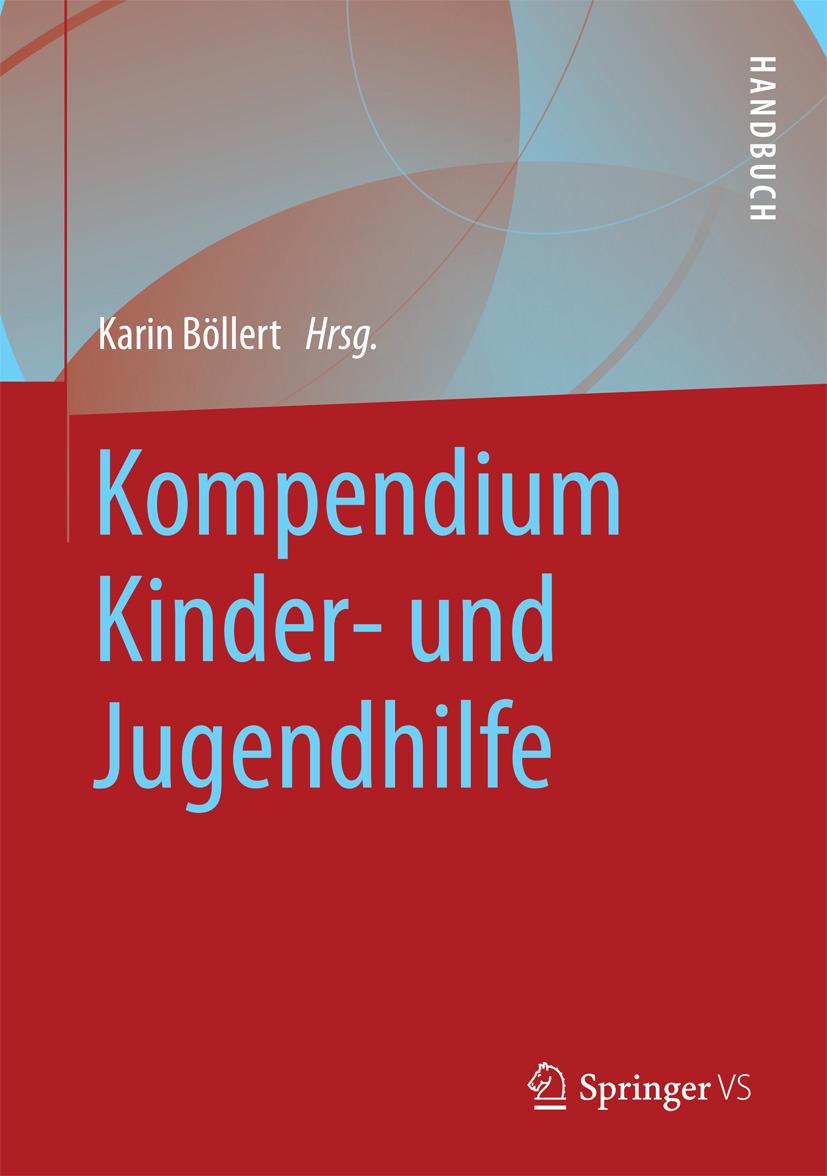 Böllert, Karin - Kompendium Kinder- und Jugendhilfe, ebook