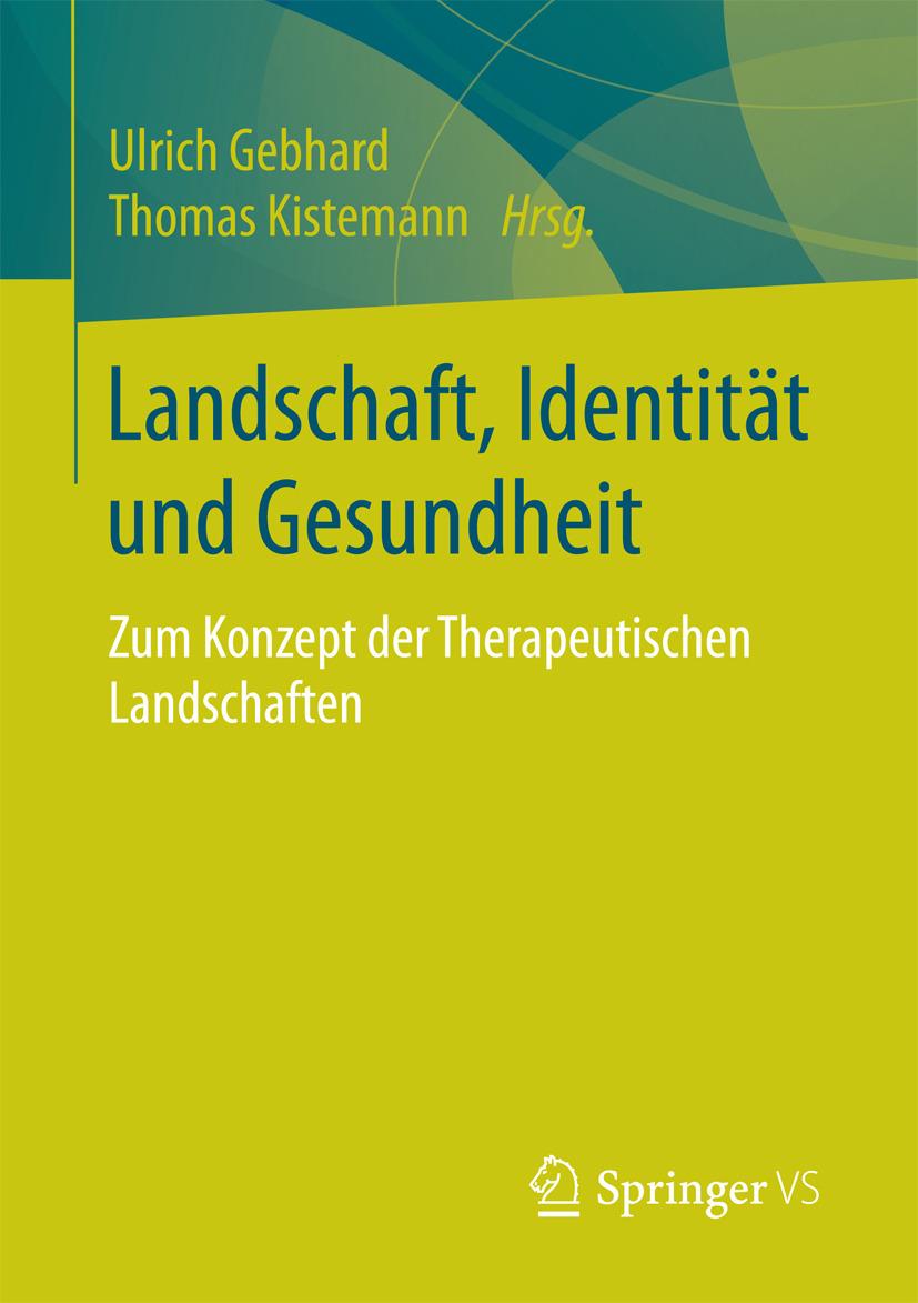 Gebhard, Ulrich - Landschaft, Identität und Gesundheit, ebook