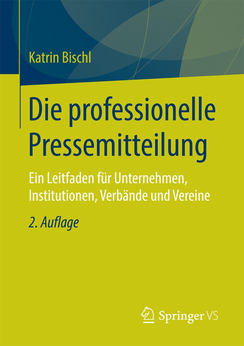 Bischl, Katrin - Die professionelle Pressemitteilung, ebook
