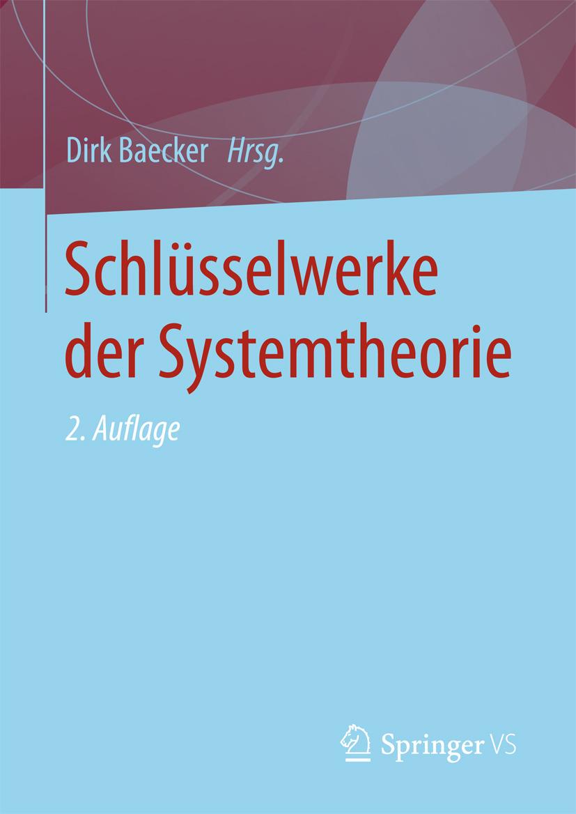 Baecker, Dirk - Schlüsselwerke der Systemtheorie, ebook