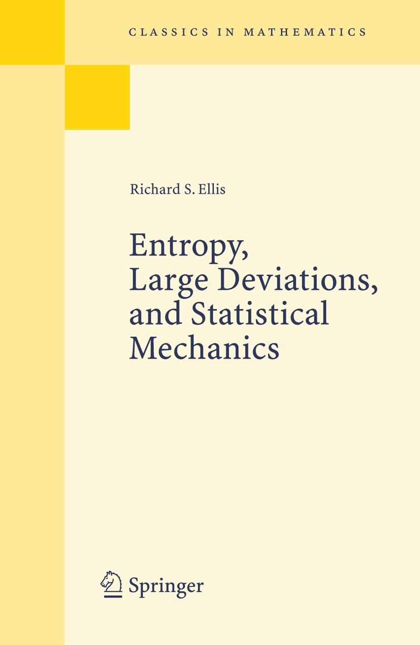 Ellis, Richard S. - Entropy, Large Deviations, and Statistical Mechanics, ebook