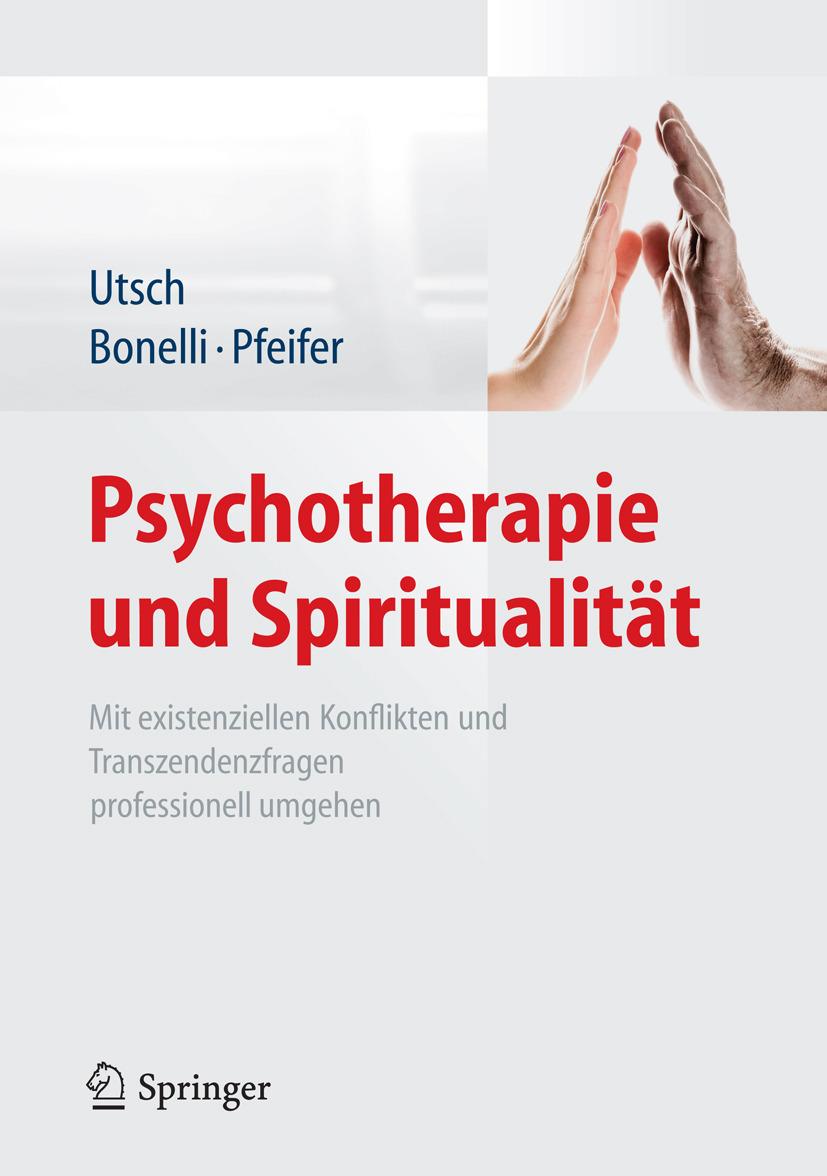 Bonelli, Raphael M. - Psychotherapie und Spiritualität, ebook