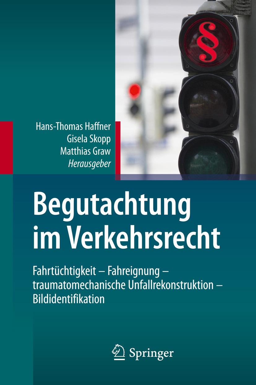 Graw, Matthias - Begutachtung im Verkehrsrecht, ebook