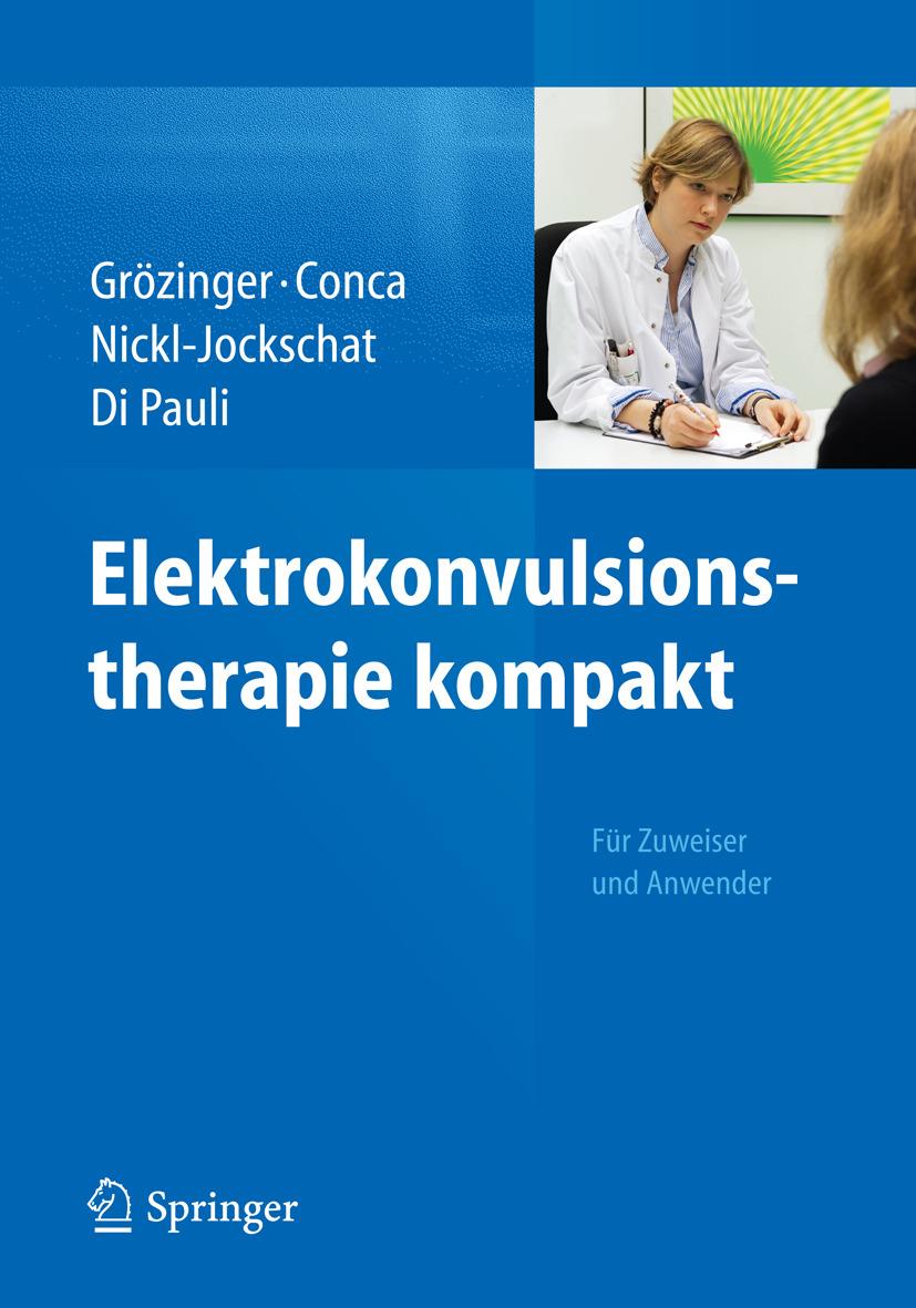 Conca, Andreas - Elektrokonvulsionstherapie kompakt, ebook