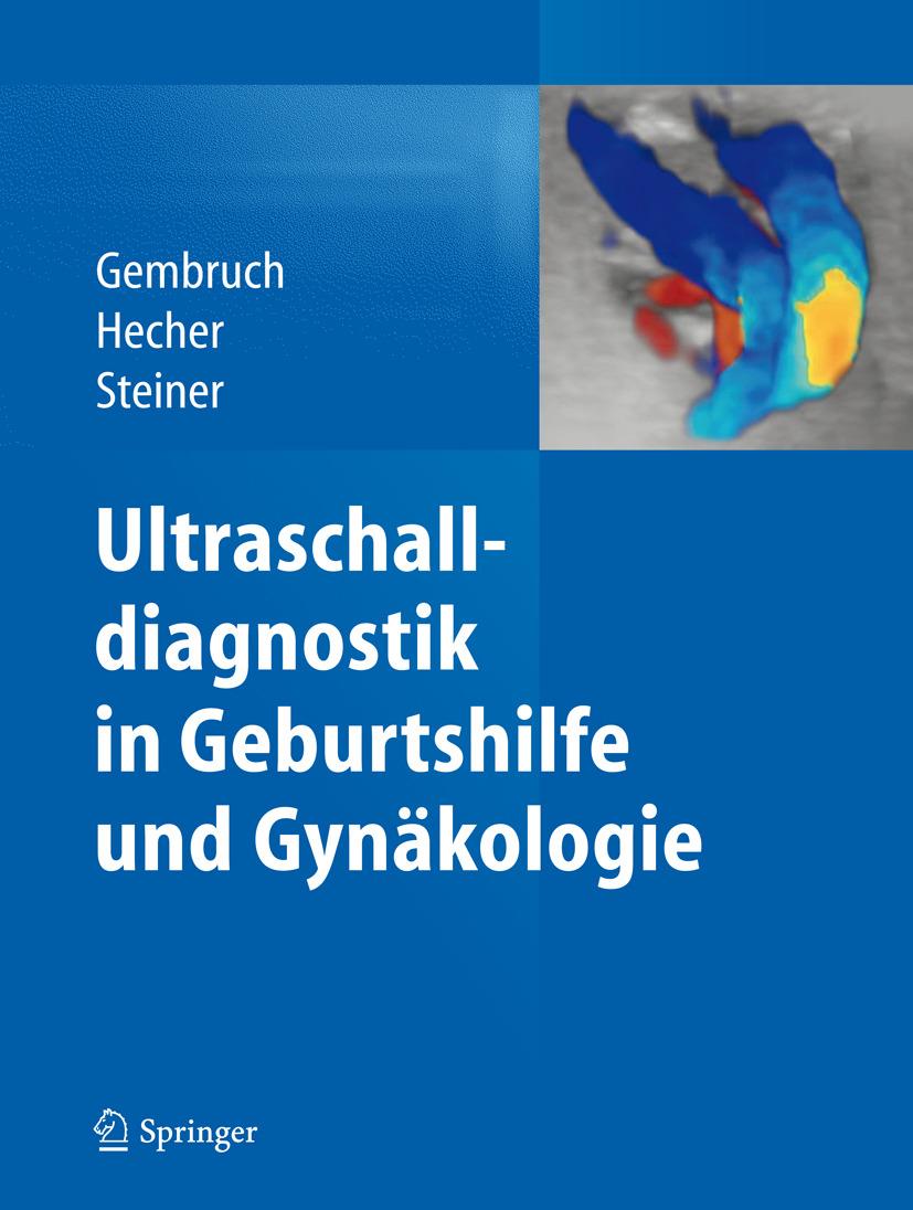 Gembruch, Ulrich - Ultraschalldiagnostik in Geburtshilfe und Gynäkologie, ebook