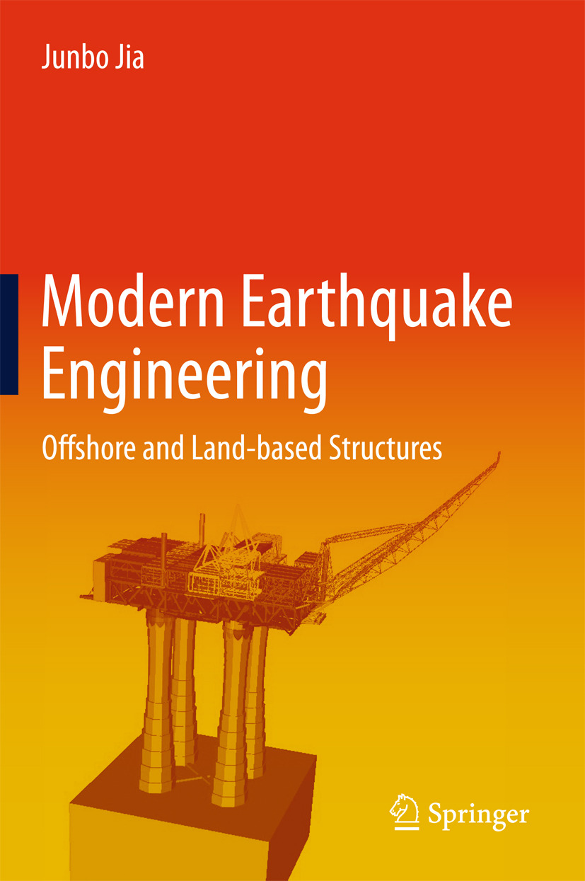 Jia, Junbo - Modern Earthquake Engineering, ebook
