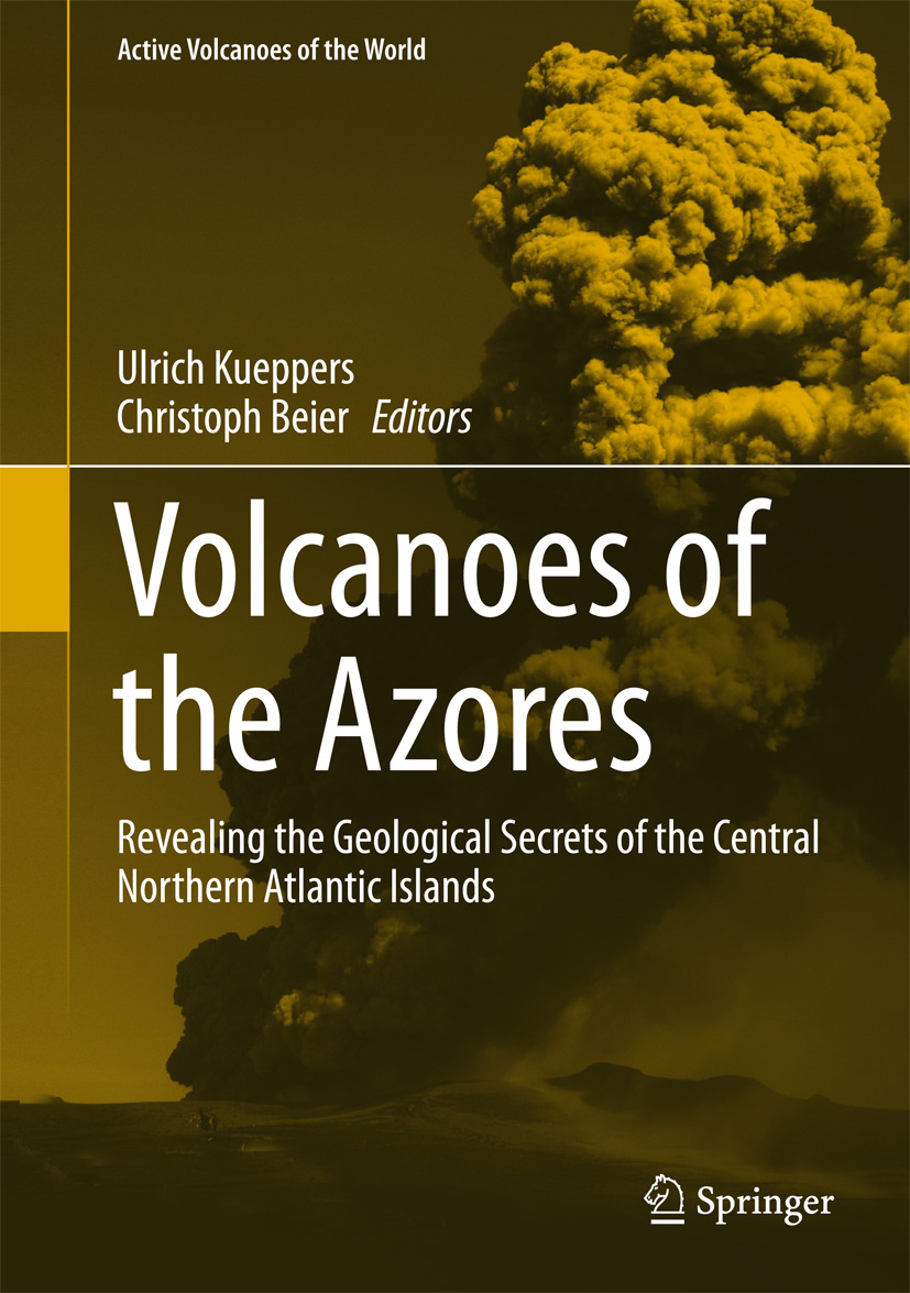 Beier, Christoph - Volcanoes of the Azores, ebook