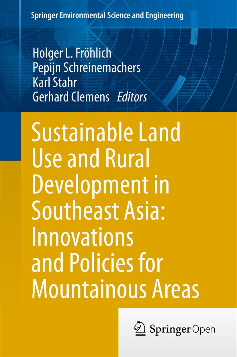 Clemens, Gerhard - Sustainable Land Use and Rural Development in Southeast Asia: Innovations and Policies for Mountainous Areas, ebook