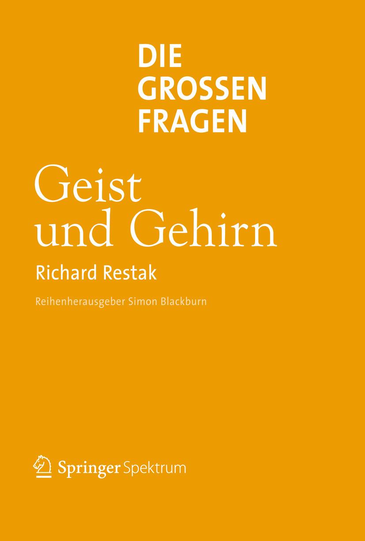 Restak, Richard M. - Die großen Fragen Geist und Gehirn, ebook