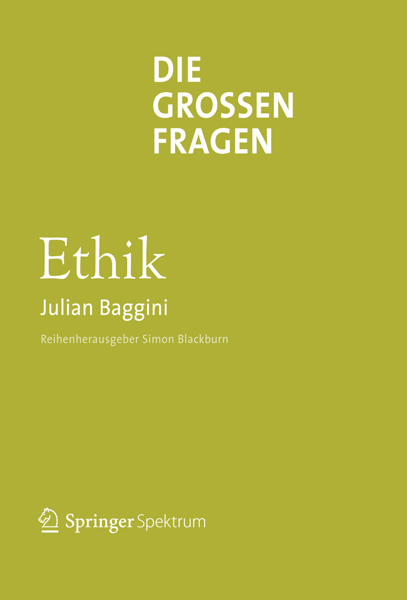 Baggini, Julian - Die großen Fragen Ethik, ebook