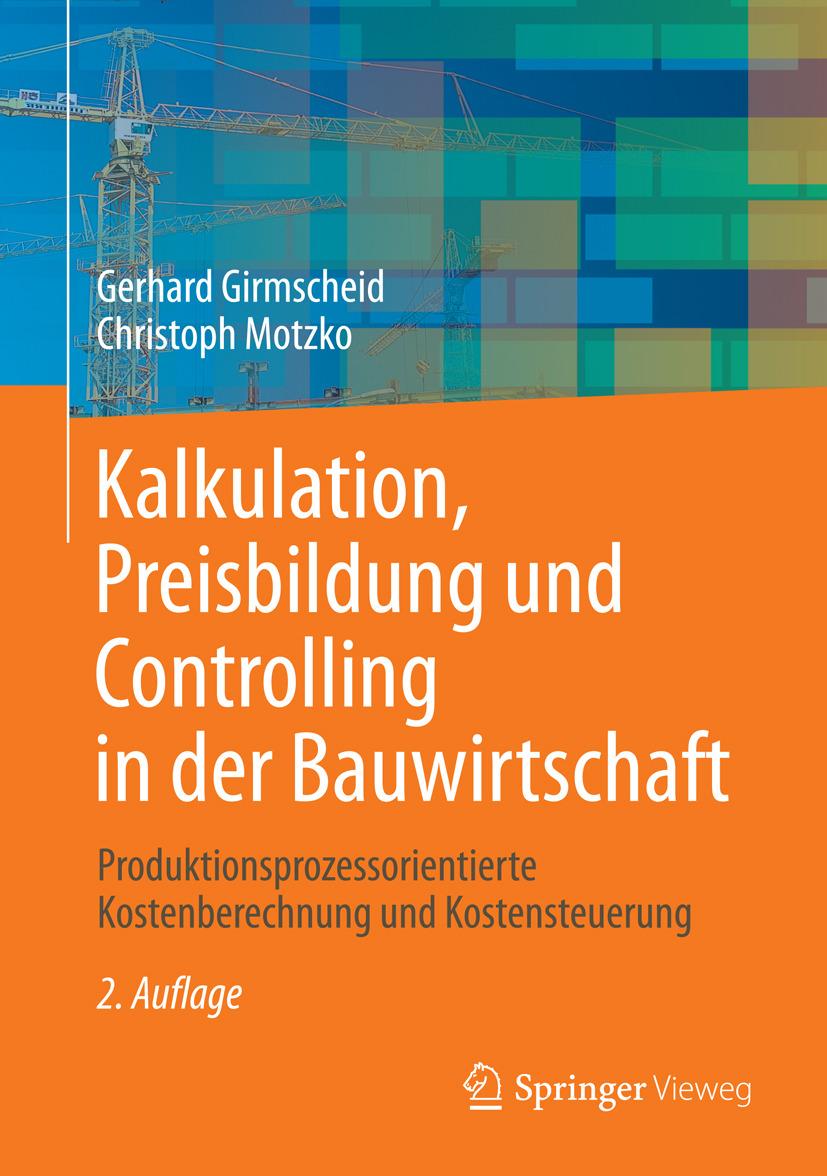 Girmscheid, Gerhard - Kalkulation, Preisbildung und Controlling in der Bauwirtschaft, ebook