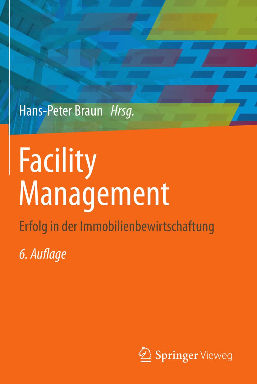 Braun, Hans-Peter - Facility Management, ebook