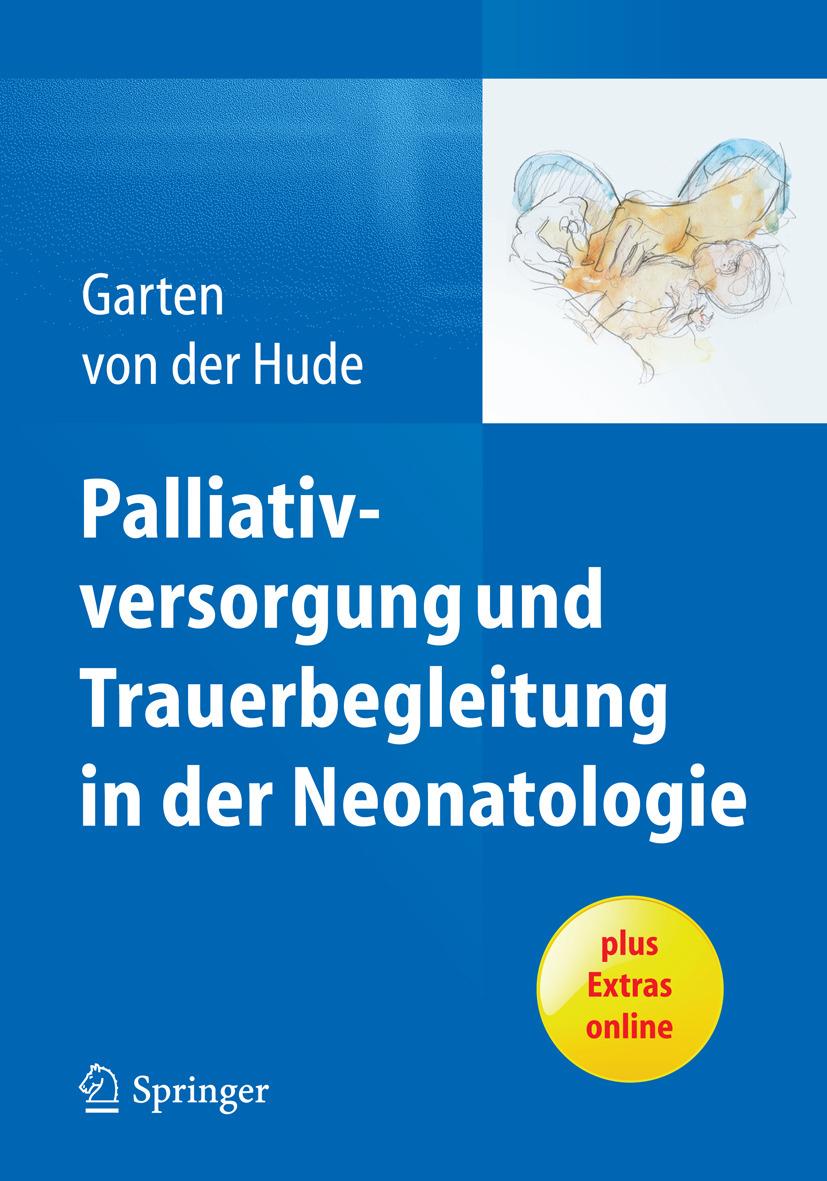 Garten, Lars - Palliativversorgung und Trauerbegleitung in der Neonatologie, ebook