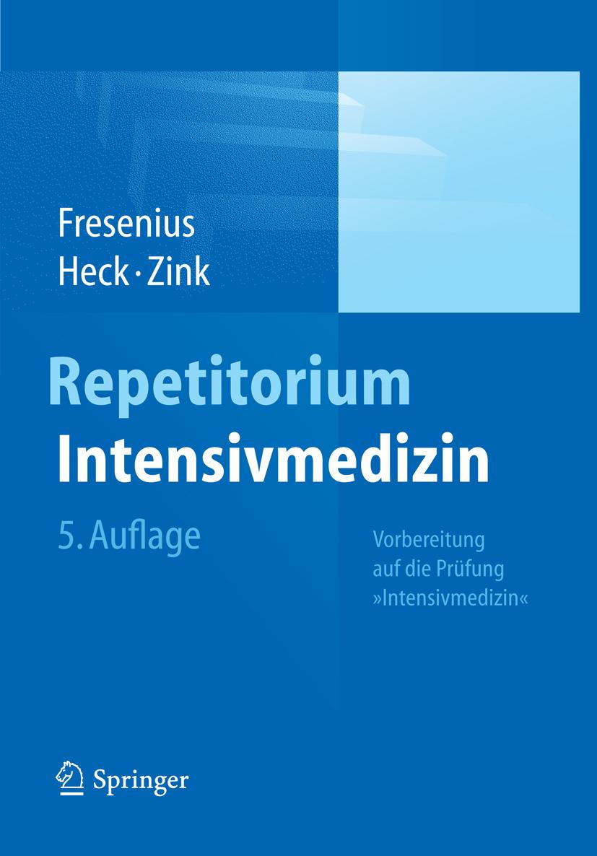 Fresenius, Michael - Repetitorium Intensivmedizin, e-kirja