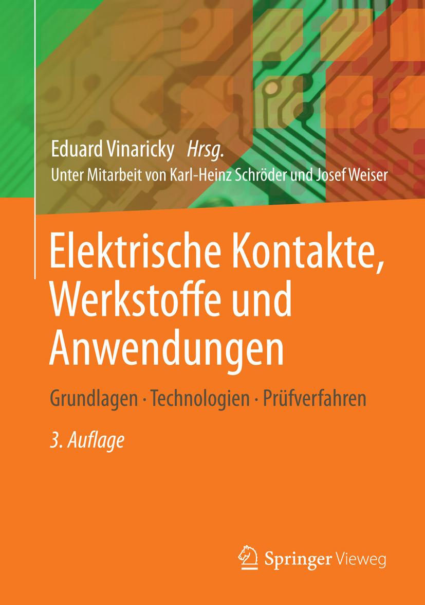 Vinaricky, Eduard - Elektrische Kontakte, Werkstoffe und Anwendungen, ebook