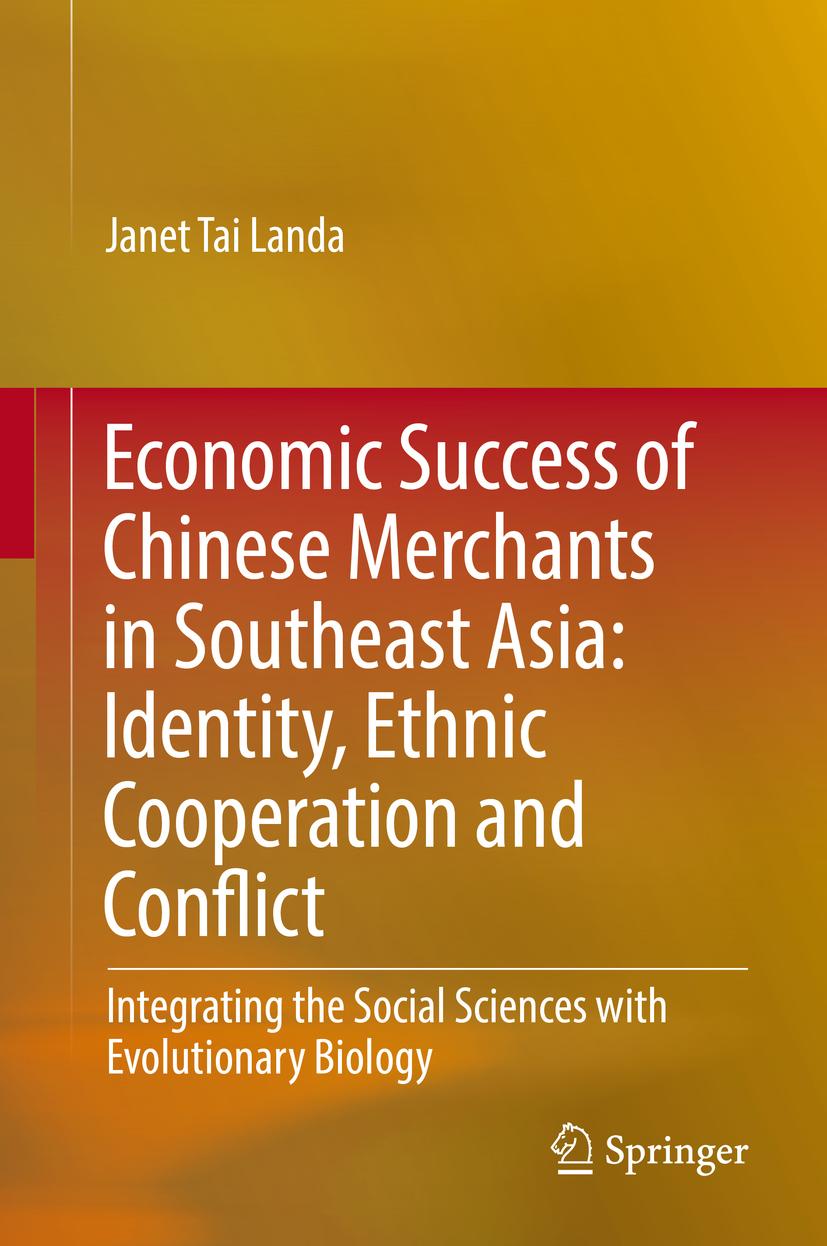 Landa, Janet Tai - Economic Success of Chinese Merchants in Southeast Asia, ebook