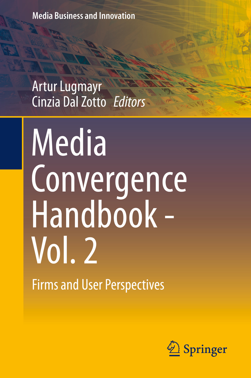 Lugmayr, Artur - Media Convergence Handbook - Vol. 2, ebook