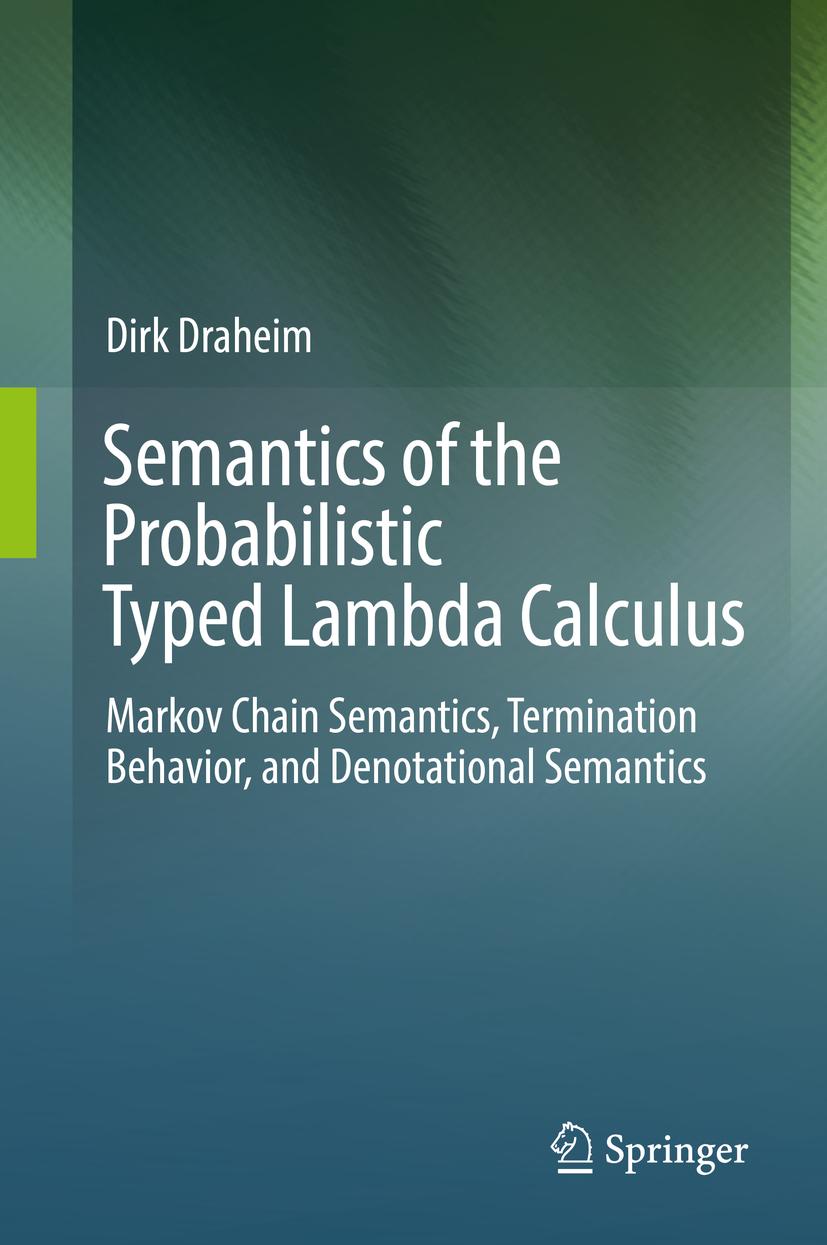 Draheim, Dirk - Semantics of the Probabilistic Typed Lambda Calculus, ebook