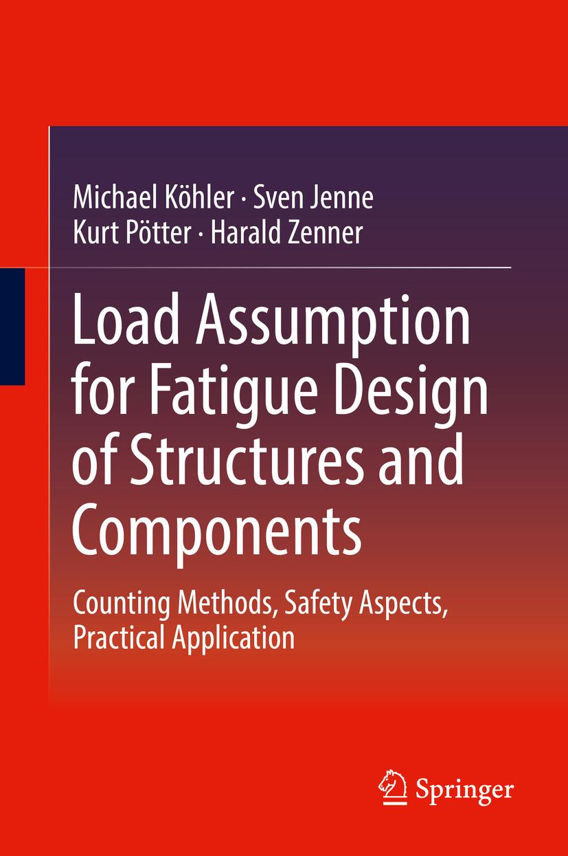 Jenne, Sven - Load Assumption for Fatigue Design of Structures and Components, ebook