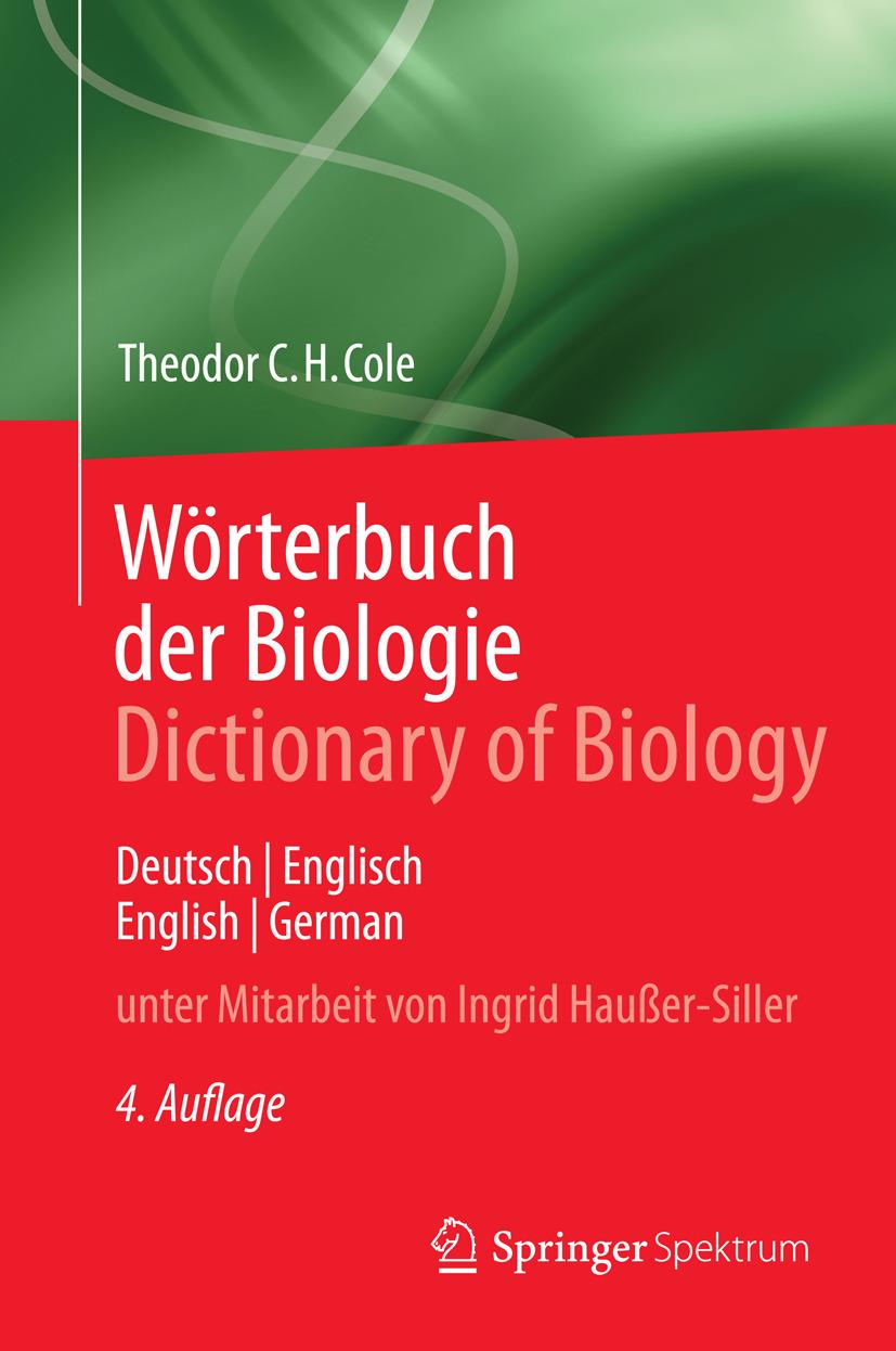 Cole, Theodor C.H. - Wörterbuch der Biologie  Dictionary of Biology, ebook