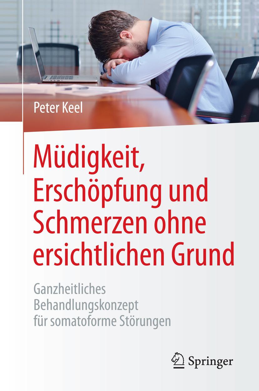 Keel, Peter - Müdigkeit, Erschöpfung und Schmerzen ohne ersichtlichen Grund, ebook