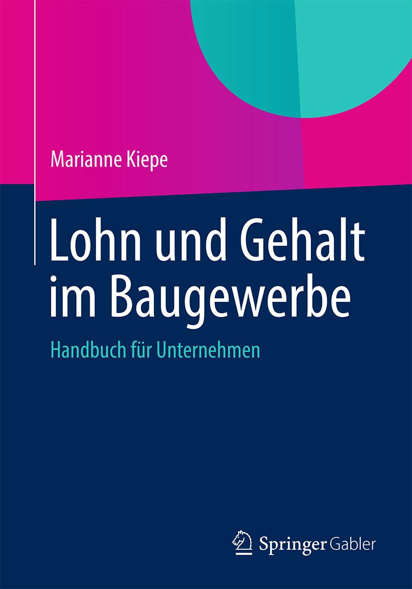Kiepe, Marianne - Lohn und Gehalt im Baugewerbe, ebook