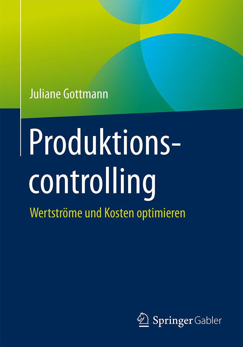 Gottmann, Juliane - Produktionscontrolling, ebook