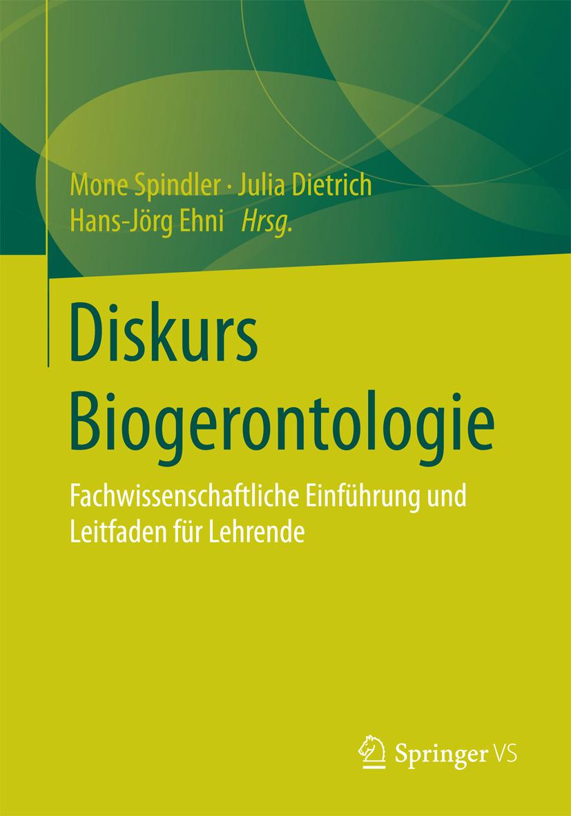 Dietrich, Julia - Diskurs Biogerontologie, ebook