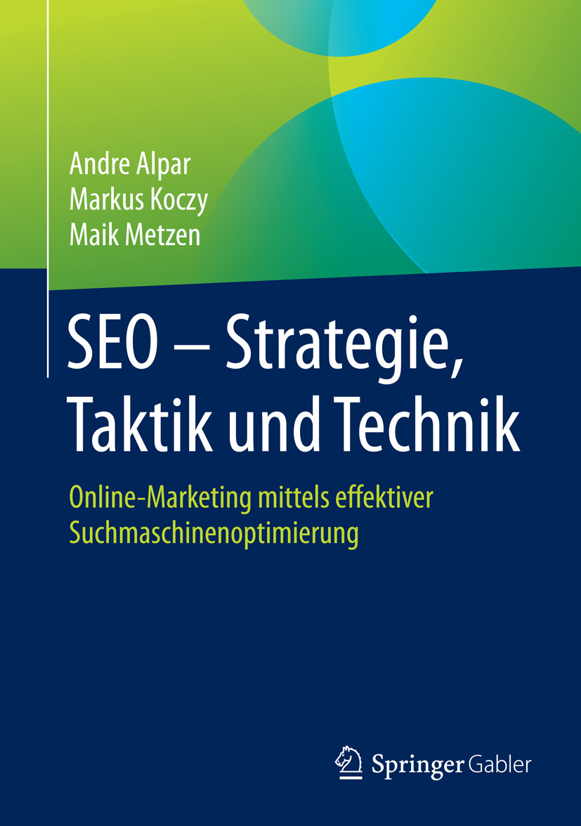 Alpar, Andre - SEO - Strategie, Taktik und Technik, ebook