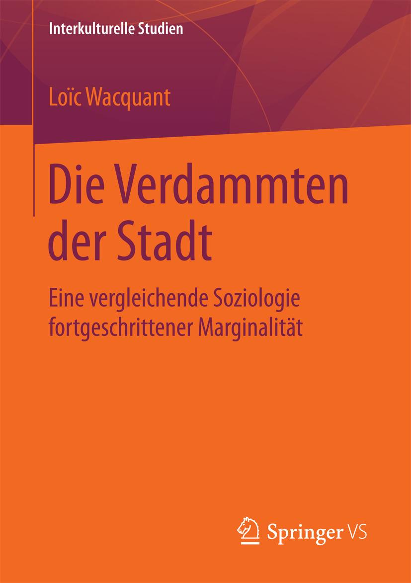 Wacquant, Loïc - Die Verdammten der Stadt, ebook