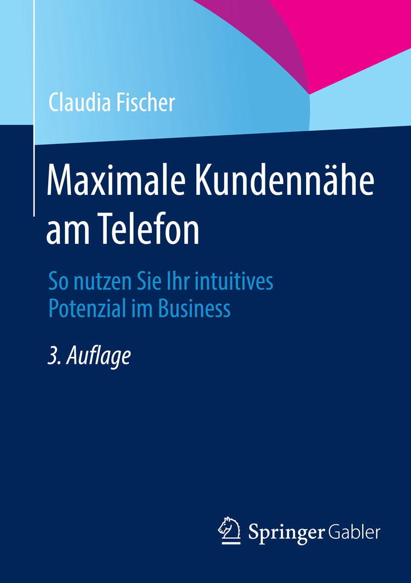 Fischer, Claudia - Maximale Kundennähe am Telefon, ebook