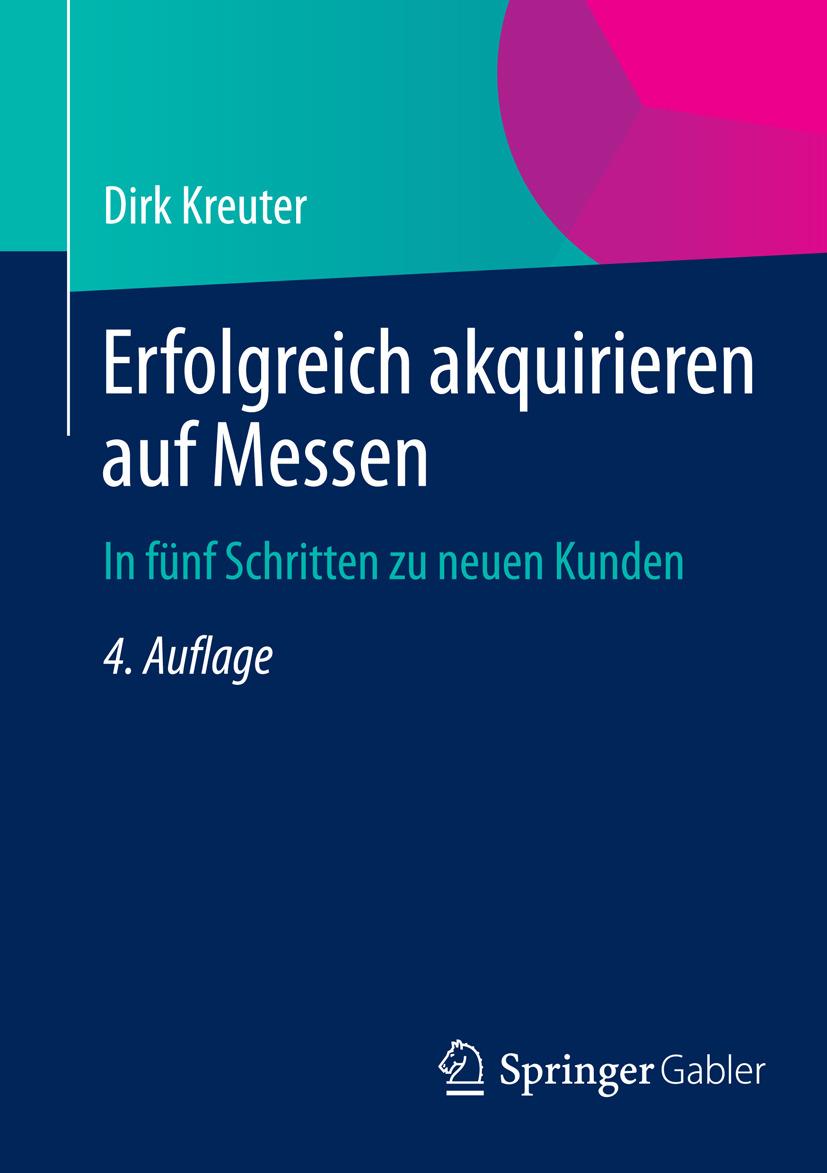 Kreuter, Dirk - Erfolgreich akquirieren auf Messen, ebook