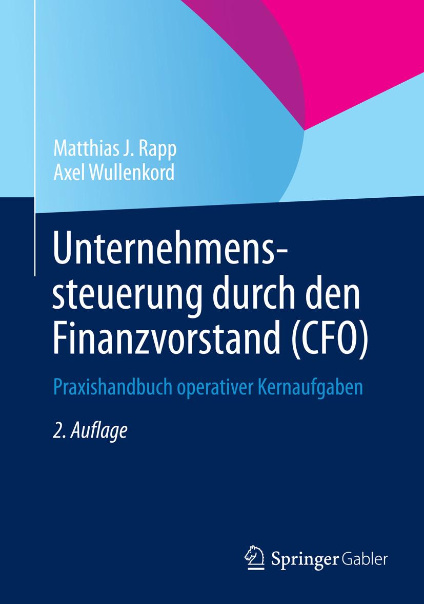 Rapp, Matthias J. - Unternehmenssteuerung durch den Finanzvorstand (CFO), ebook