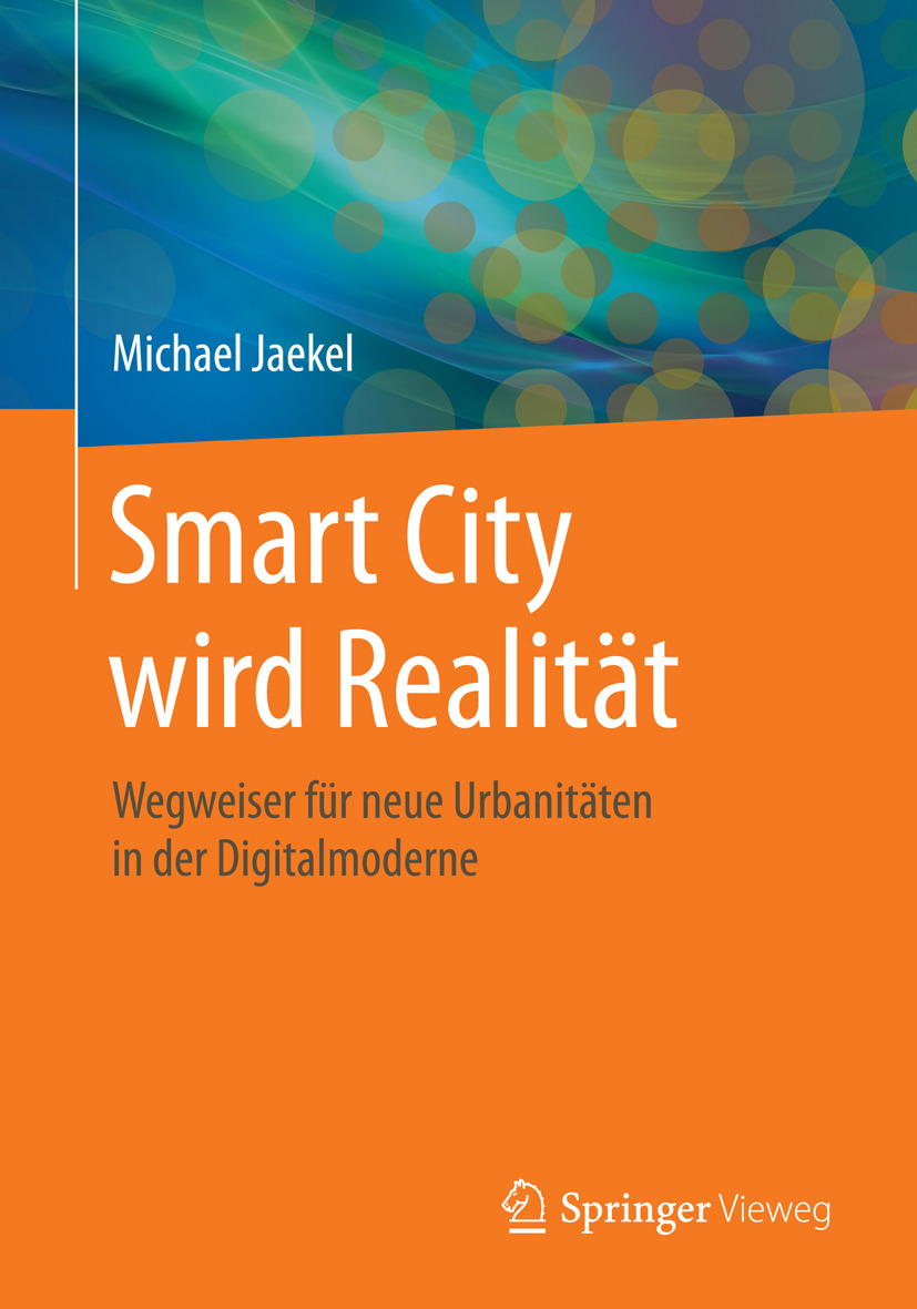 Jaekel, Michael - Smart City wird Realität, ebook