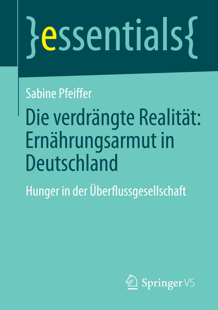 Pfeiffer, Sabine - Die verdrängte Realität: Ernährungsarmut in Deutschland, ebook