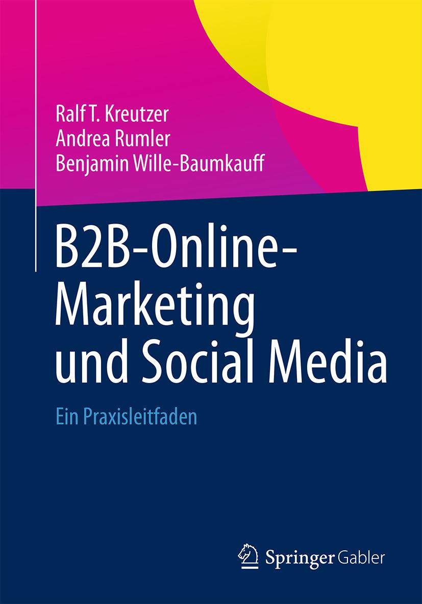 Kreutzer, Ralf T. - B2B-Online-Marketing und Social Media, ebook