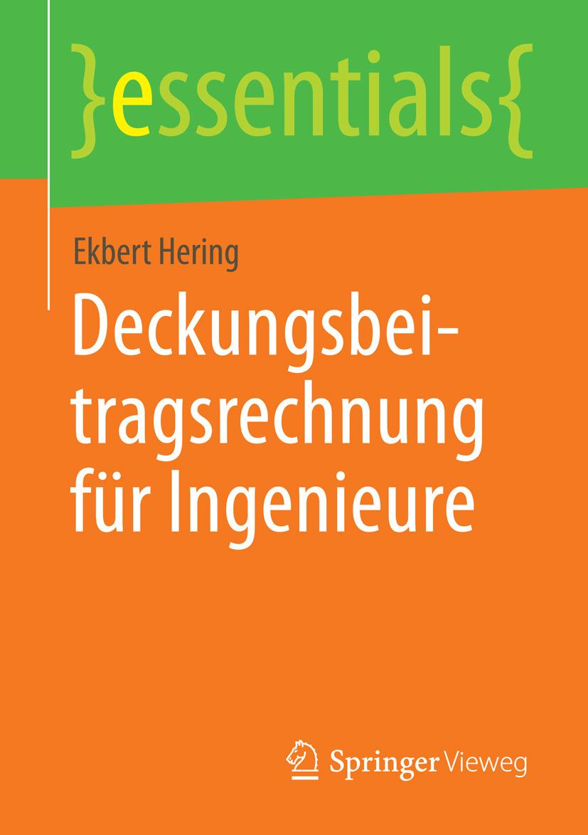 Hering, Ekbert - Deckungsbeitragsrechnung für Ingenieure, ebook
