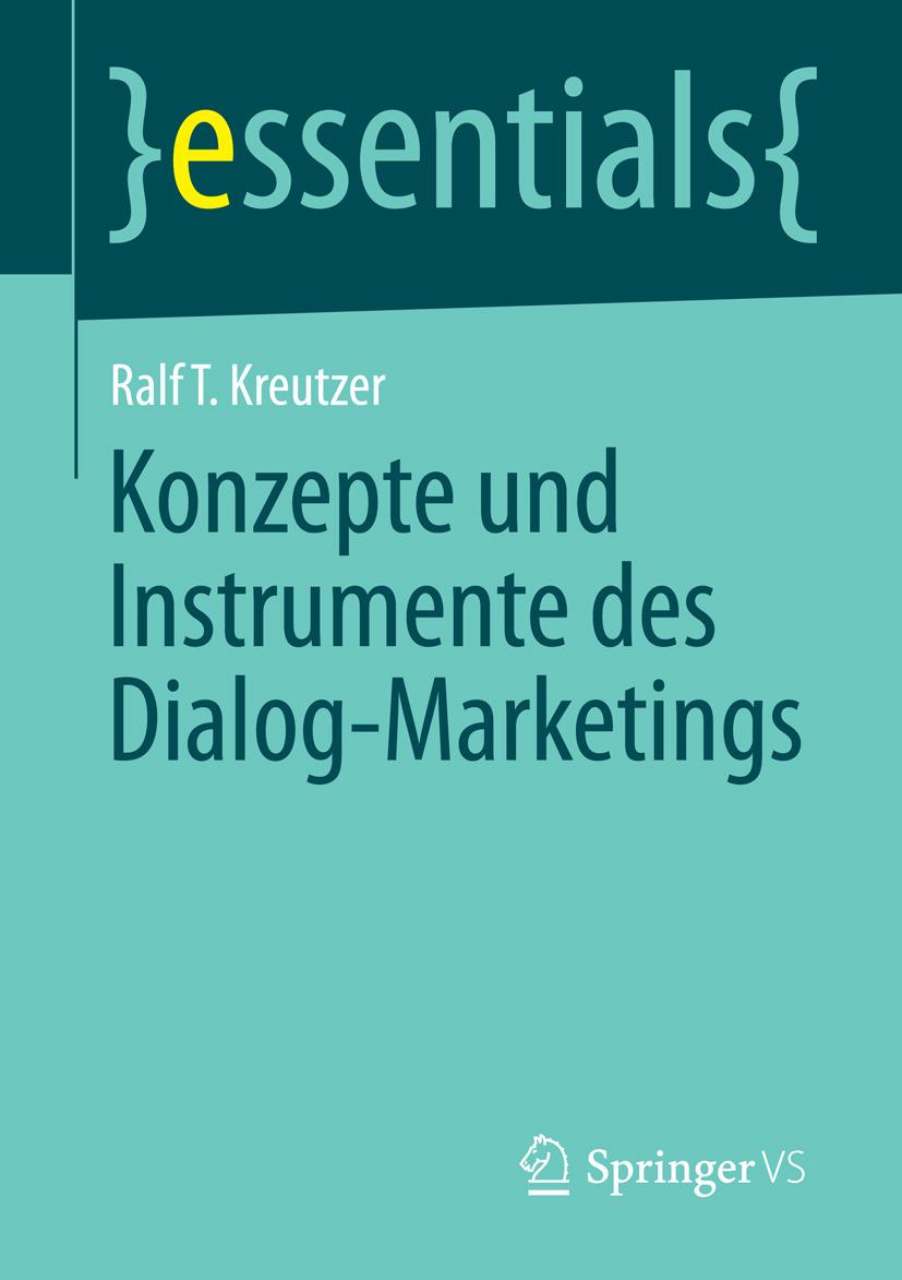 Kreutzer, Ralf T. - Konzepte und Instrumente des Dialog-Marketings, ebook