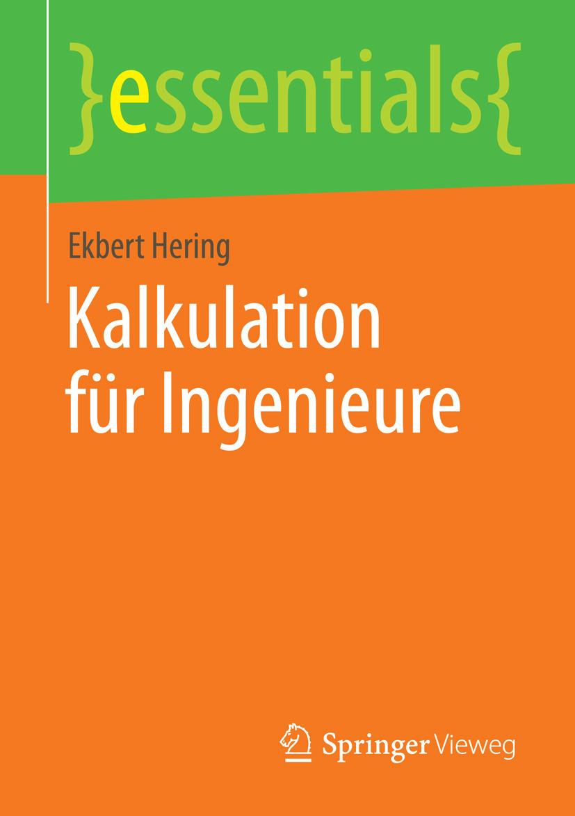 Hering, Ekbert - Kalkulation für Ingenieure, ebook