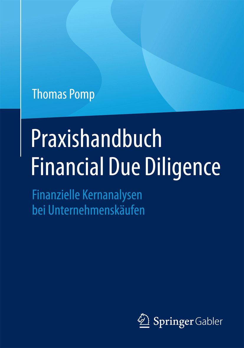 Pomp, Thomas - Praxishandbuch Financial Due Diligence, ebook