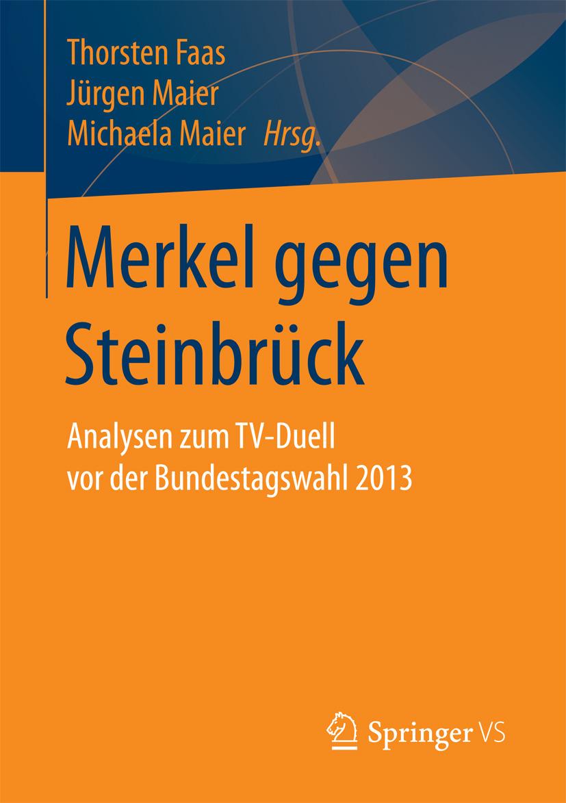 Faas, Thorsten - Merkel gegen Steinbrück, e-bok