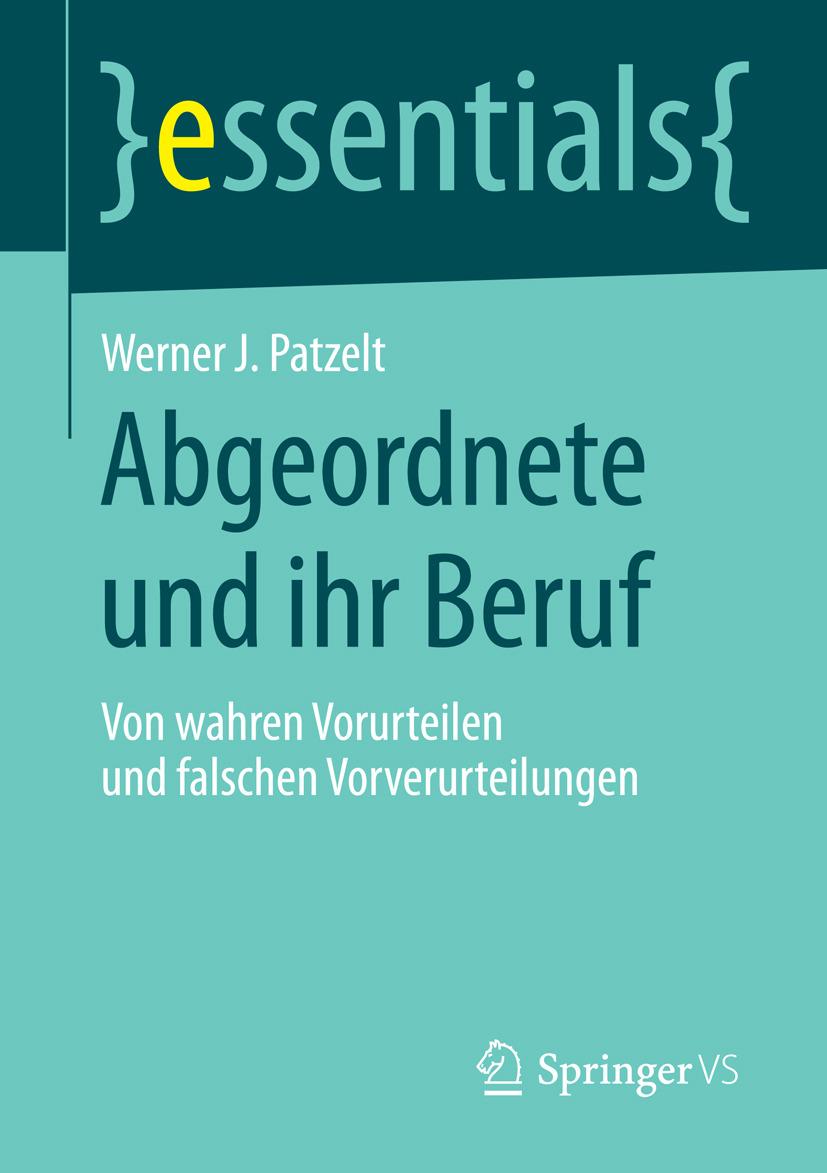 Patzelt, Werner J. - Abgeordnete und ihr Beruf, ebook