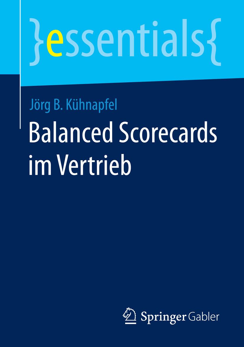 Kühnapfel, Jörg B. - Balanced Scorecards im Vertrieb, ebook