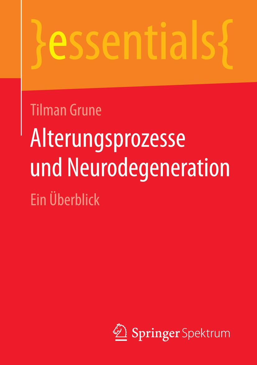 Grune, Tilman - Alterungsprozesse und Neurodegeneration, ebook