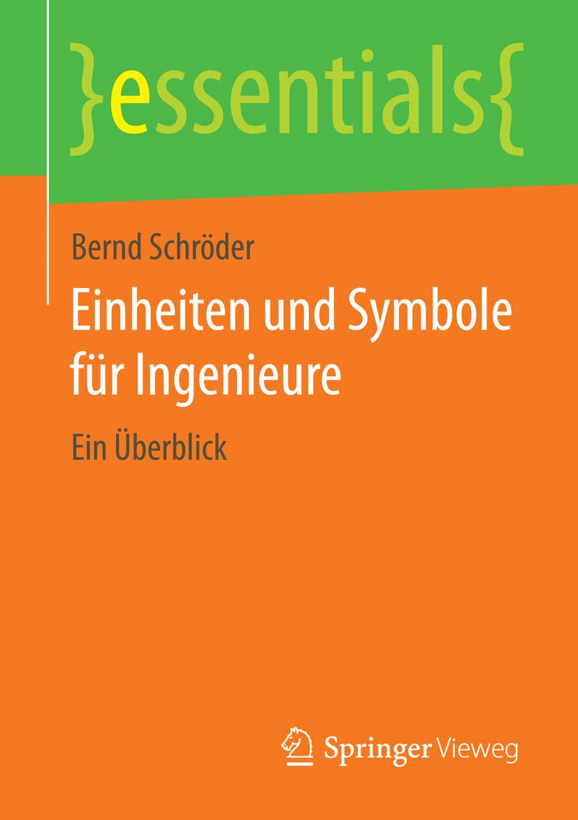 Schröder, Bernd - Einheiten und Symbole für Ingenieure, ebook